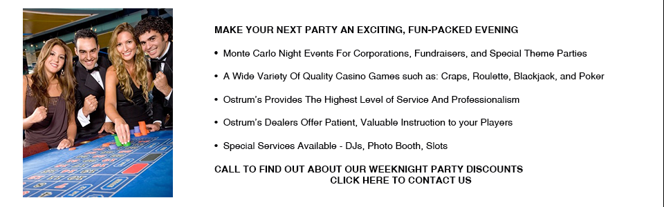 Ostrum's Casino Party Entertainment Fundraising